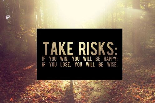Quotes About Taking Chances : Bits of Truth  all quotes