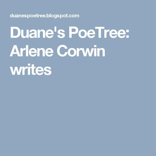 Duane's PoeTree: Arlene Corwin writes