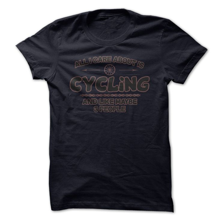 All I Care Is Cycling Funny Shirt