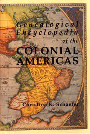 Genealogical Encyclopedia of the Colonial Americas