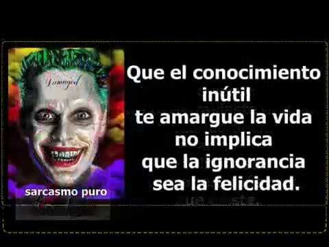 Senor Sarcasmo  Frases de Sarcasmo  The joker