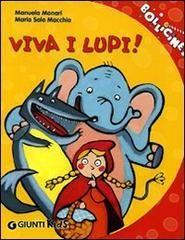 """Le """"M"""" Cronache: Viva i lupi!"""