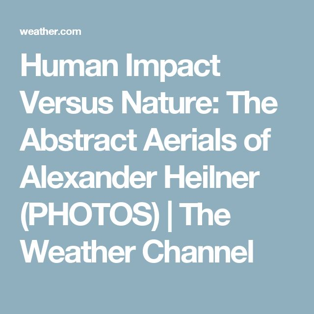 Human Impact Versus Nature: The Abstract Aerials of Alexander Heilner (PHOTOS)   The Weather Channel
