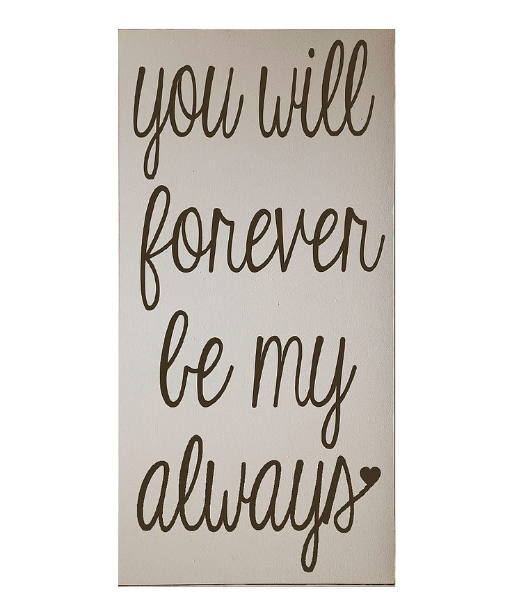 Cream & Brown 'Forever Be My Always' Wall Art | Daily deals for moms, babies and kids