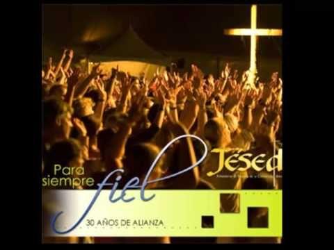 El es Jesús - Jesed