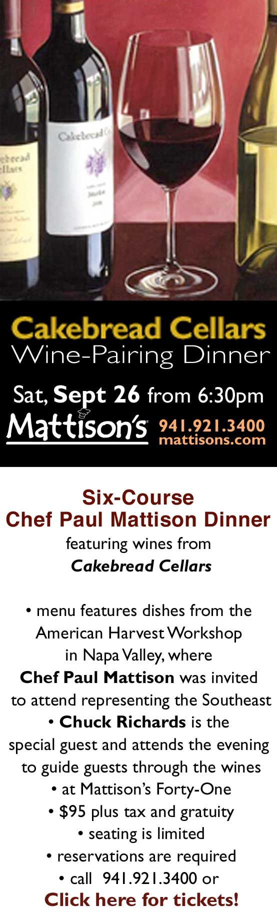 Exquisite Chef Paul Mattison six-course wine-pairing dinner featuring Cakebread Cellars at Mattison's Forty-One in Sarasota, Florida