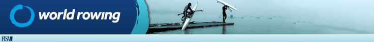 World Rowing Live Chungju, S Korea Aug 29, 2013- Sept 1.