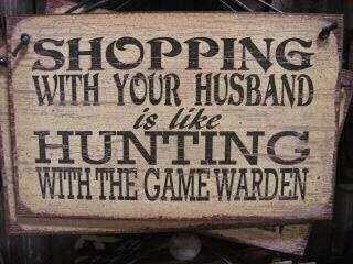 Shopping with my husband is like shopping with a Drill Sargent.