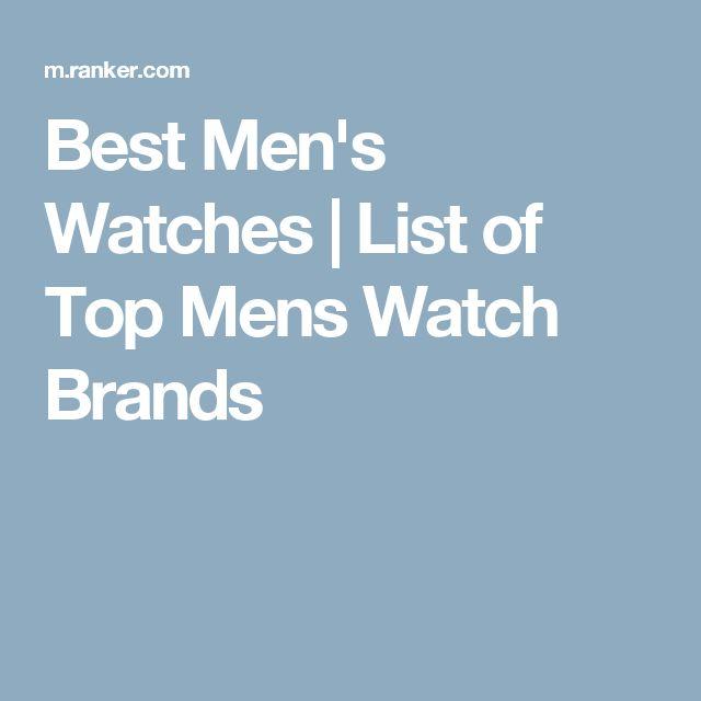 Best Men's Watches | List of Top Mens Watch Brands