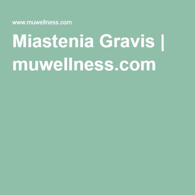 Miastenia Gravis | muwellness.com