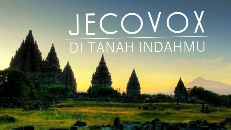 JECOVOX  - DI TANAH INDAHMU -  [full HD]   Lagu Terbaru indonesia 2016