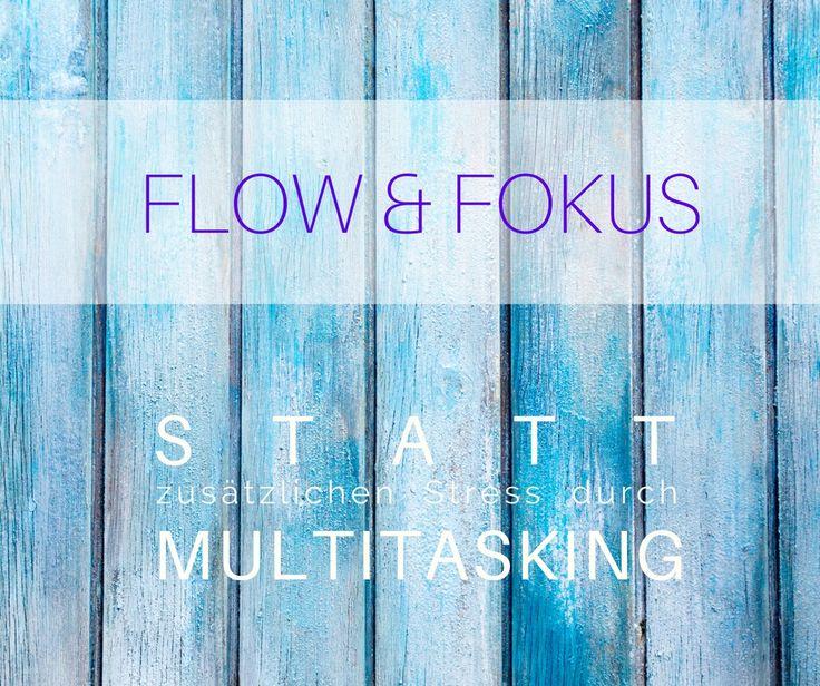 FLOW ~ Akzeptanz, Hingabe, Weite, Entspannung FOKUS ~ Prioritäten kennen, eins nach dem anderen tun Wenn viel zu viele Dinge in viel zu kurzer Zeit zu erledigen sind, versuchen wir oftmals schneller zum Ziel zu kommen, indem wir mehrere Aufgaben gleichzeitig angehen und nennen das dann - vielleicht sogar mit einem kleinen bisschen Stolz - Multitasking: So viele Bälle in der Luft, und wir jonglieren sie super erfolgreich! Aber tun wir das wirklich? Mehr unter...