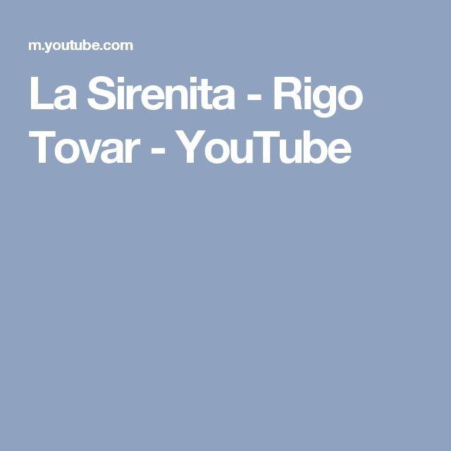 La Sirenita - Rigo Tovar - YouTube