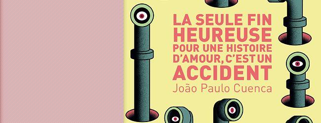 """La seule fin heureuse pour une histoire d'amour, c'est un accident de João Paulo Cuenca""""_ Ça existe les gens qui ne rêvent pas? _  Je ne sais pas. En fait, je pense que si je ne rêve pas, c'est parce que tous les jours je suis rêvée par d'autres."""""""