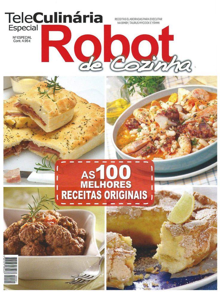 TeleCulinária Robot de Cozinha - As 100 Melhores Receitas Originais de 2013