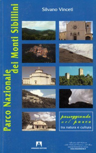 Parco Nazionale dei Monti Sibillini di Silvano Vinceti https://www.amazon.it/dp/8860811139/ref=cm_sw_r_pi_dp_x_TIbByb4AS7RP9