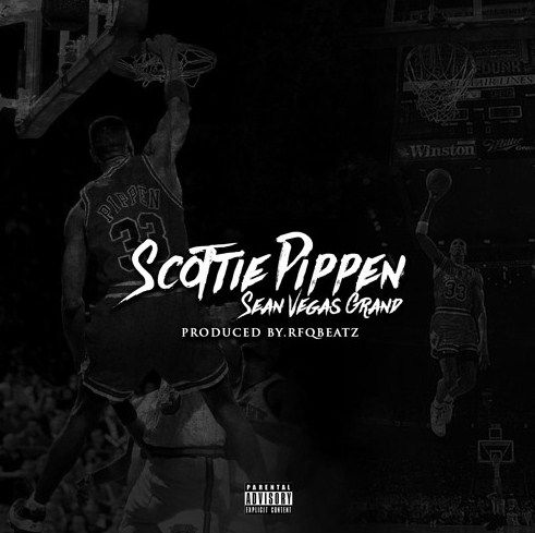 """Ravishing Sean Vegas Grand Proves His Excellence With """"SCOTIIE PIPPEN"""" On SoundCloud"""