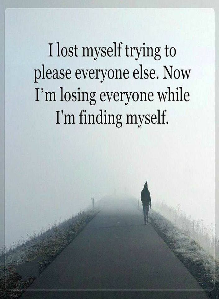Quotes Sometimes the cost of pleasing everyone else is losing yourself. And when you begin to find yourself you lose everyone else.
