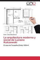 de moderna y outlet Kulczewski La online social arquitectura store Luciano factory