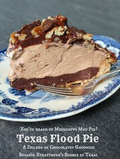 This Texas Flood Pie is like a Mississippi Mud pie only 100 billion times better. Two kinds of chocolate ganache chocolate peanut butter mousse pecans marshmallows... It's all here.
