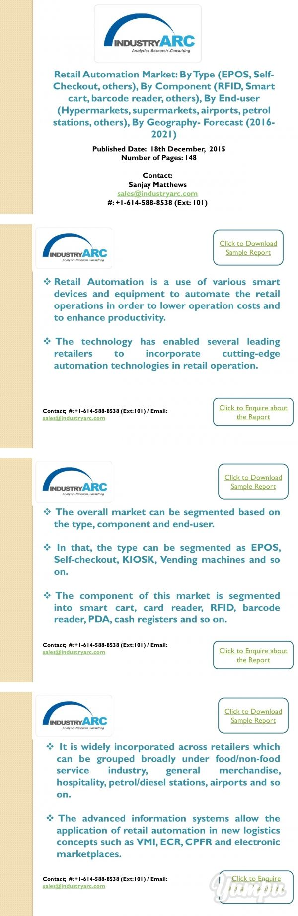 Retail Automation Market Recent Study suggests increased revenue generation owing to increased range of applications with lower operation costs - Magazine with 12 pages: Retail automation refers to use of various smart devices and equipment to automate the retail operations in order to lower operation costs and to enhance productivity.