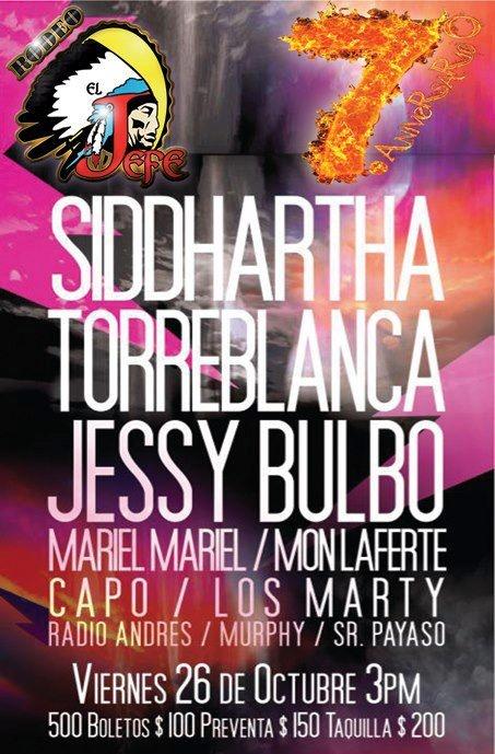 Siddhartha + Torreblanca + Jessy Bulbo  @Rodeo El Jefe  Octubre 26