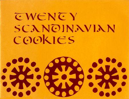 Rycraft Cookie Stamps - Cookie Recipes & Baking Tips - International Recipes - 20 Scandinavian Cookies by Robin Rycraft, 1971