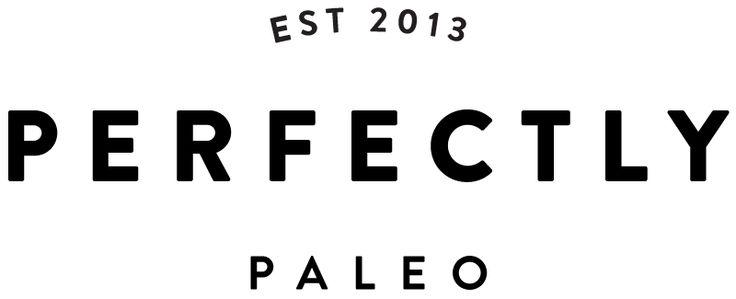 Perfectly Paleo