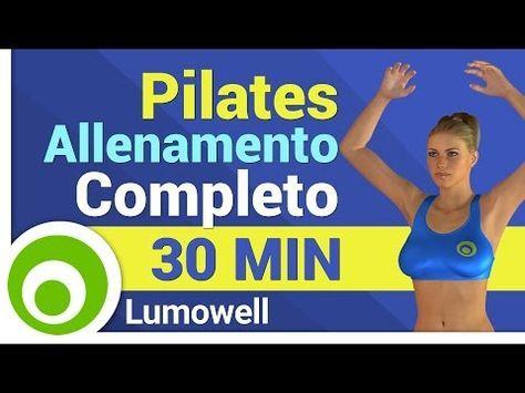 Pilates: Allenamento Completo per Dimagrire - Lezione di 30 Minuti in italiano - - YouTube