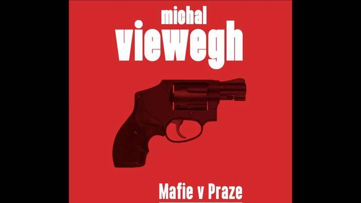 Michal Viewegh - Mafie v Praze, Audiotéka.cz