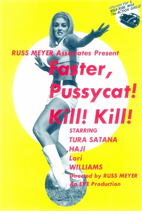 Faster, Pussycat! Kill! Kill! (1965) Russ Meyer (Japanese Film Poster)