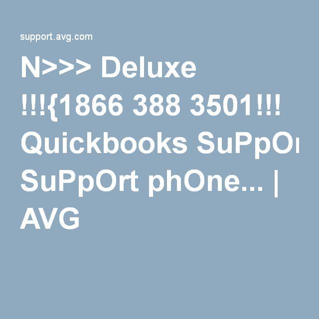 N>>> Deluxe !!!{1866 388 3501!!! Quickbooks SuPpOrt phOne... | AVG