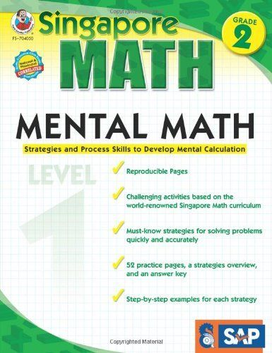 Mental Math, Grade 2: Strategies and Process Skills to Develop Mental Calculation by Singapore Asian Publications, http://www.amazon.ca/dp/193602408X/ref=cm_sw_r_pi_dp_3xBztb1WK58R6