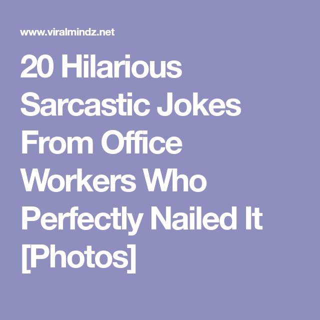 Humor Inspirational Quotes: Best 25+ Sarcastic Jokes Ideas On Pinterest