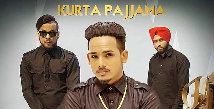Kurta Pajama is sung by RS Chauhan & rap is from Ikka.  Lyrics : http://www.lyricshawa.com/2017/03/kurta-pajama-lyrics-rs-chauhan-ikka/
