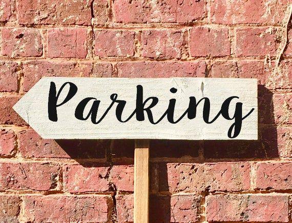 Parking Sign Wedding Parking Sign Wooden Parking Sign Etsy In 2020 Wood Wedding Signs Wooden Wedding Signs Rustic Wedding Signs