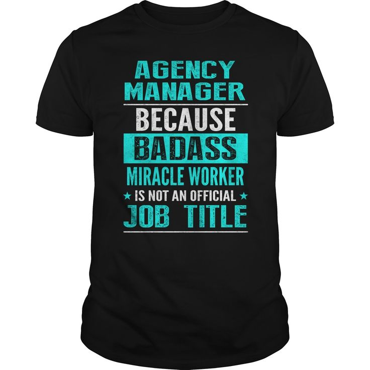 27 best Agency Manager T-Shirts & Hoodies images on Pinterest ...