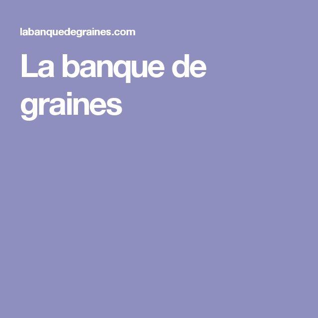 La banque de graines