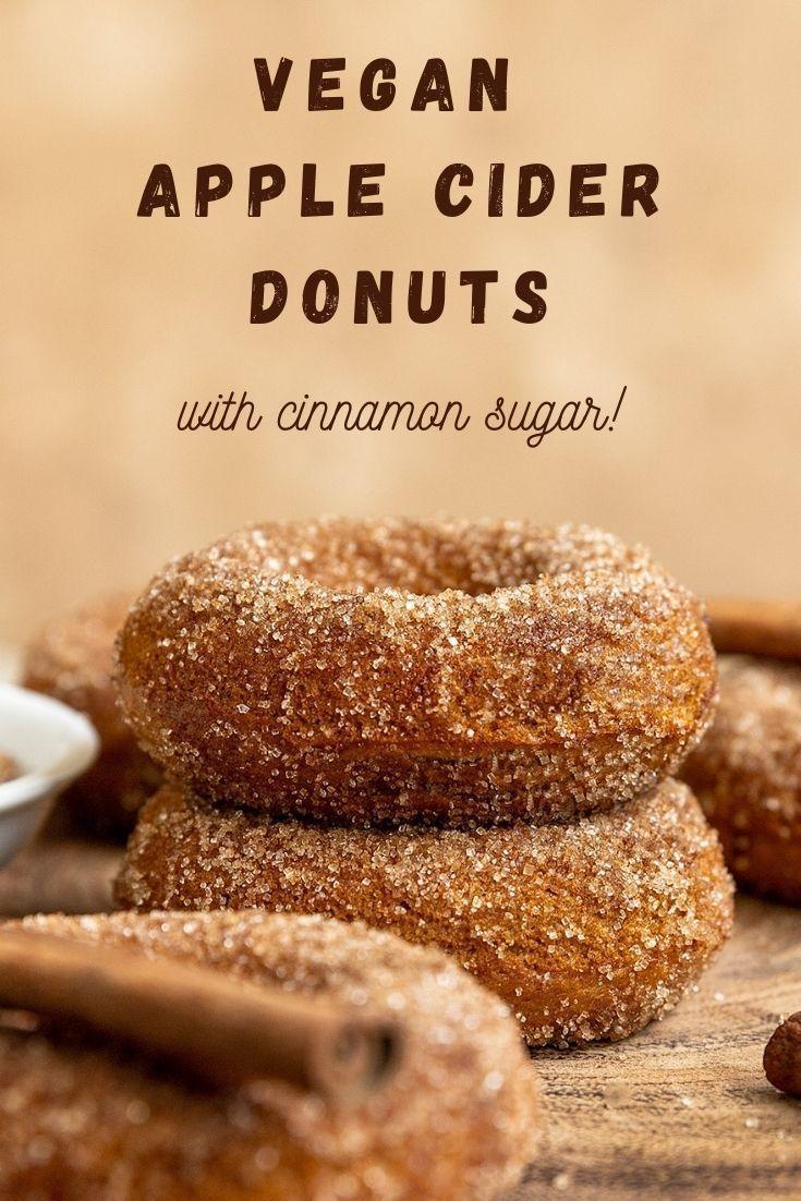 Vegan Apple Cider Doughnuts Short Girl Tall Order In 2020 Apple Cider Donuts Recipe Apple Cider Donuts Fun Baking Recipes