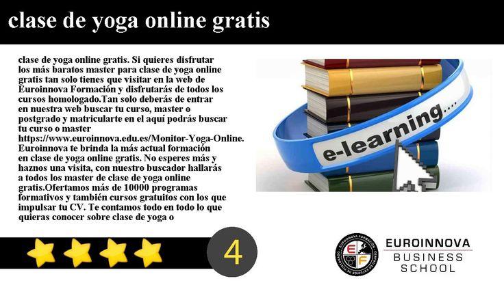 clase de yoga online gratis - clase de yoga online gratis. Si quieres disfrutar los más baratos master para clase de yoga online gratis tan solo tienes que visitar en la web de Euroinnova Formación y disfrutarás de todos los cursos homologado.    Tan solo deberás de entrar en nuestra web buscar tu curso master o postgrado y matricularte en el aquí podrás buscar tu curso o master https://www.euroinnova.edu.es/Monitor-Yoga-Online.     Euroinnova te brinda la más actual formación en clase de…
