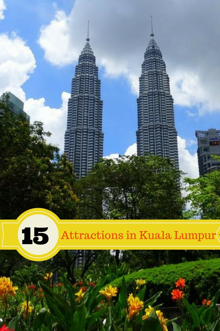 Top attractions in Kuala Lumpur | what to doin Kuala Lumpur | what to visit in Kuala Lumpur | places to visit in Kuala Lumpur | visit petronas in Kuala Lumpur