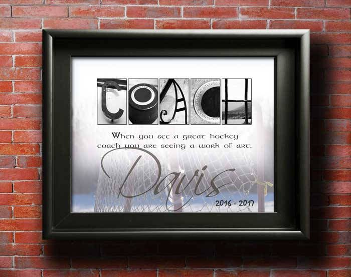"Are you a hockey mom who wants to get that perfect coach gift? Look no further. In one hour I will have your personalized 8"" x 10"" hockey coach HD image emailed to you and using Snapfish online photo printing service (for less then $3) you can have it printed and picked up from you nearest Walmart store.  Choose from our hockey quotes....""When you see a great hockey coach you are seeing a work of art."" Perfect for son or daughter hockey coach end of season coach appreciation gift."