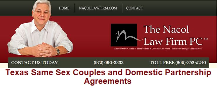 Texas Same Sex Couples and Domestic Partnership Agreements  http://www.nacollawfirmblog.com/same-sex-marriage-in-texas-2/texas-same-sex-couples-and-domestic-partnership-agreements