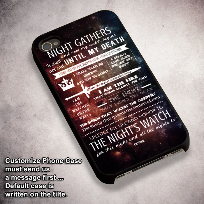 Nights Watch Oath - For iPhone 4/ 4S/ 5/ 5S/ 5SE/ 5C/ 6/ 6S/ 6 PLUS/ 6S PLUS/ 7/ 7 PLUS Case And Samsung Galaxy Case