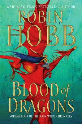 (11) Book Review of Blood of Dragons by Robin Hobb (Rain Wilds Chronicles: Book Four) ~ Don't you love it when a book leaves you smiling after you've finished the last page? So few seem to do that these days. Oh the ending may be satisfactory but does it warm your heart? Well this one warmed mine! ~ 5 Stars
