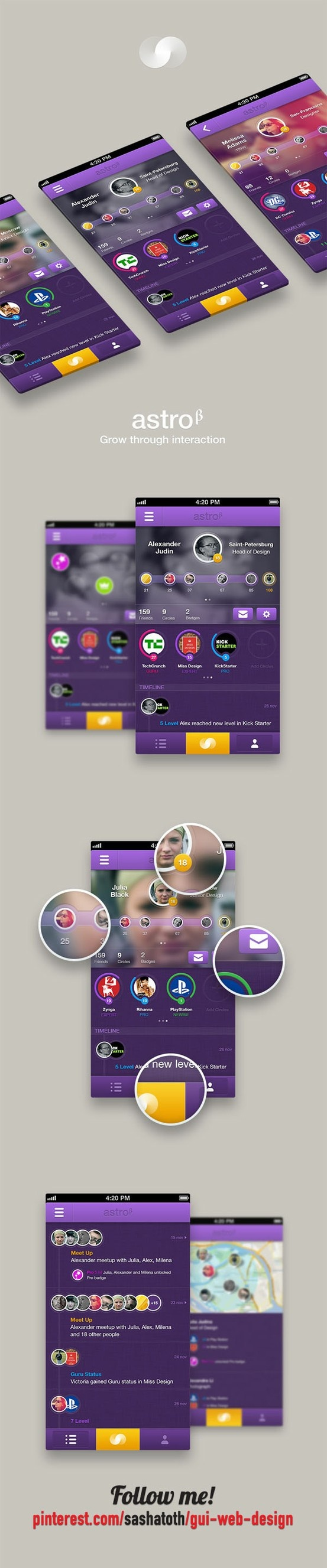 Astro / Grow through interaction by Alexandr Judin, via Behance *** Astro is part game and part social network. It creates an interactive environment where you can easily meet like-minded people, grow within your circles and become popular.