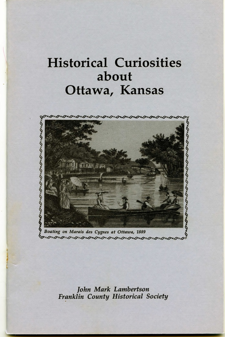 Kansas franklin county lane - Book Historical Curiosities About Ottawa Kansas By John Mark Lambertson Franklin County Historical