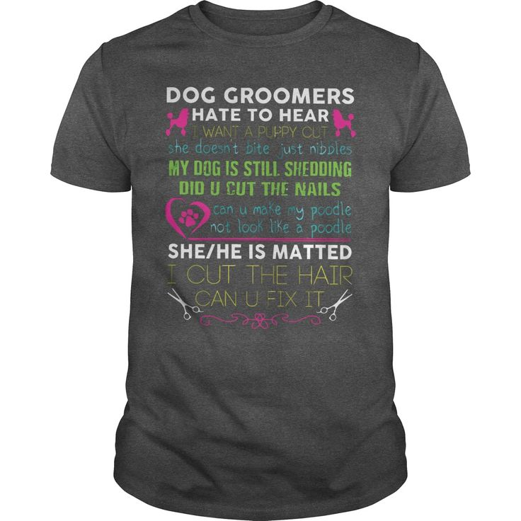 Groomer T Shirt  Dog Groomer Shirt #gift #ideas #Popular #Everything #Videos #Shop #Animals #pets #Architecture #Art #Cars #motorcycles #Celebrities #DIY #crafts #Design #Education #Entertainment #Food #drink #Gardening #Geek #Hair #beauty #Health #fitness #History #Holidays #events #Home decor #Humor #Illustrations #posters #Kids #parenting #Men #Outdoors #Photography #Products #Quotes #Science #nature #Sports #Tattoos #Technology #Travel #Weddings #Women