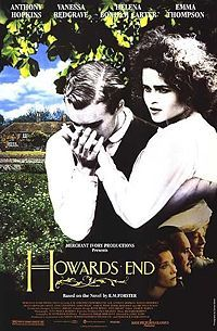 Howards End. Why haven't I seen this one yet? Maybe I will make a project of watching all the Merchant Ivory Productions.