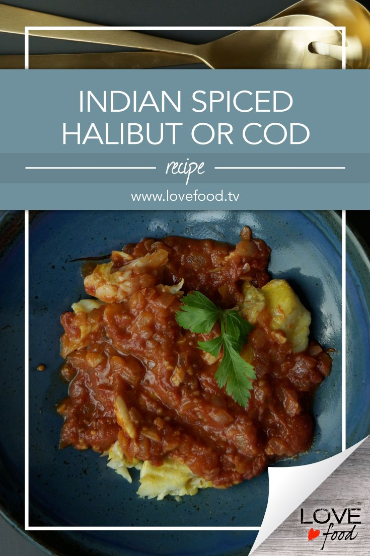 Indian Spiced Halibut or Cod